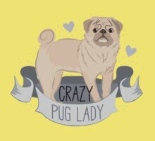 Crazy Pug (dog) Lady Baby Tee