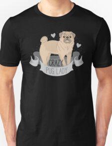 Crazy Pug (dog) Lady Unisex T-Shirt