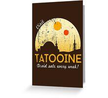 Visit Tatooine Greeting Card