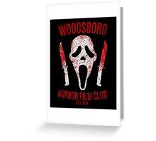 Woodsboro Horror Film Club Greeting Card