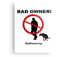 Bad Owner - Man Metal Print