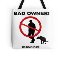 Bad Owner - Man Tote Bag