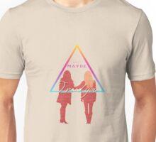 """But maybe I need you"" Unisex T-Shirt"