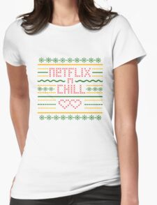 Netflix and Chill Ugly Sweater Vintage Style (Summer) Womens Fitted T-Shirt
