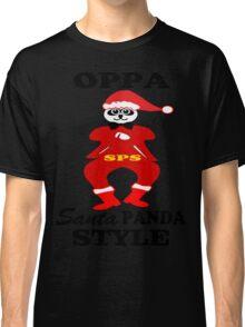 ★ټOppa Santa-Panda Style Hilarious Clothing & Stickersټ★ Classic T-Shirt