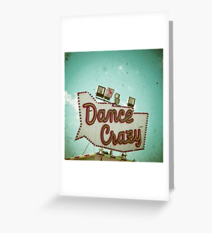 Dance Crazy Greeting Card