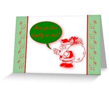 Naughty or nice Christmas Santa Claus Father Christmas Kris Kringle  Greeting Card