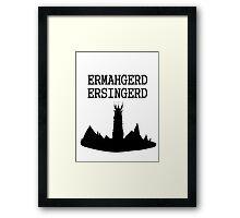ERMAHGERD ERSINGERD Framed Print