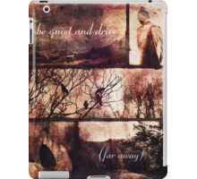 Be Quiet and Drive (Far Away) 2.0 iPad Case/Skin