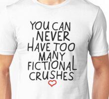 FICTIONAL CRUSHES Unisex T-Shirt