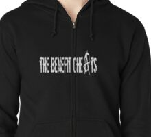 The Benefit Cheats Zipped Hoodie