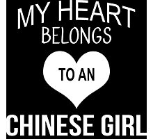 My Heart Belongs To An Chinese Girl - Tshirts & Accessories Photographic Print