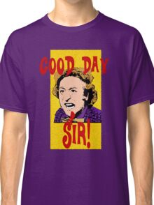 Good Day, Sir! Willy Wonka Classic T-Shirt