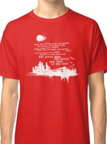"""Way Down In The Hole"""" - The Wire - Light Classic T-Shirt"""