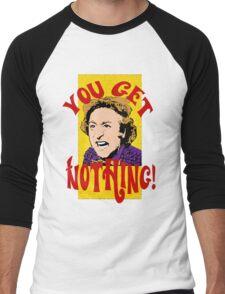 You Get Nothing! Willy Wonka Men's Baseball ¾ T-Shirt