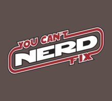 You Can't Fix NERD (RW) by justinglen75