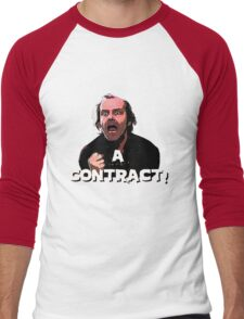 A CONTRACT! The Shining Men's Baseball ¾ T-Shirt