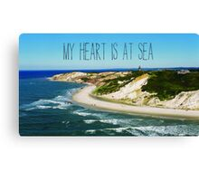 My Heart is At Sea Typography  Canvas Print