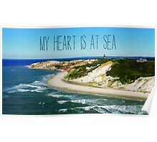 My Heart is At Sea Typography  Poster