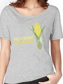 No Farm No Food Women's Relaxed Fit T-Shirt