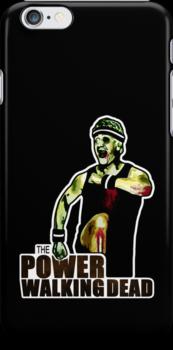 The Power Walking Dead (on Black) [ iPad / iPhone / iPod Case   Tshirt   Print ] by Damienne Bingham