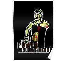 The Power Walking Dead (on Black) [ iPad / iPhone / iPod Case | Tshirt | Print ] Poster