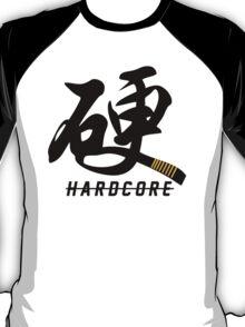 Hardcore (Martial Artist) T-Shirt
