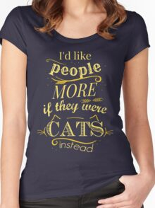 I'd like people more if they were cats instead #2 Women's Fitted Scoop T-Shirt