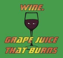 Wine.  Grape juice that burns - Big Bang Theory Kids Clothes