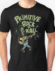 Primitive rock'n roll Unisex T-Shirt