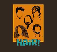 American Hustle Hair Hair Hair! pt. 2 Unisex T-Shirt