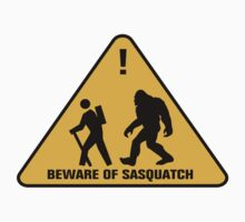 Beware of Sasquatch by avdesigns