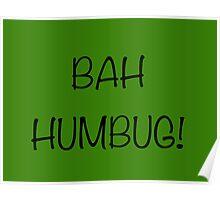 BAH HUMBUG! Poster