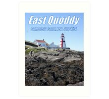 East Quoddy Lighthouse Art Print
