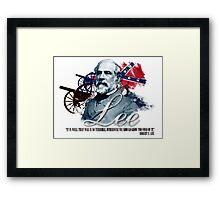 "Robert E Lee ""War Is So Terrible"" Framed Print"