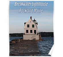 Rockland's Breakwater Lighthouse Poster