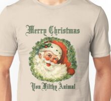Ugly Christmas Santa Merry Christmas Ya Filthy Animal Unisex T-Shirt