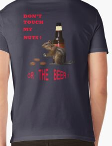 Don't touch my nuts or beer Mens V-Neck T-Shirt