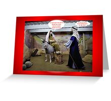 Humorous Christmas card with Mary, Joseph and baby Jesus Greeting Card