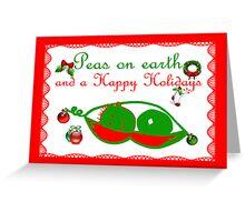 Peas on earth Christmas card Happy Holidays Greeting Card