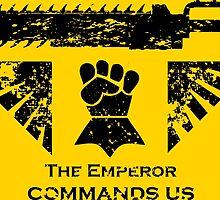 The Emperor commands us by KocioK