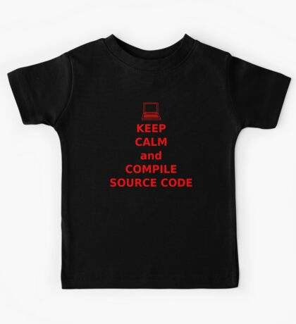 Keep Calm and Compile Source Code Kids Tee