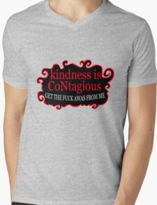 Kindness is contagious get the fuck away from me funny nerd geek geeky Mens V-Neck T-Shirt