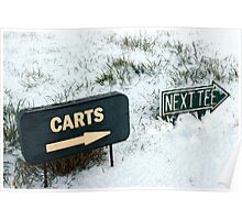 carts and next tee sign on a snow covered golf course Poster