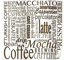 Coffee - All the Coffee Poster