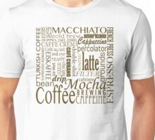 Coffee - All the Coffee Unisex T-Shirt