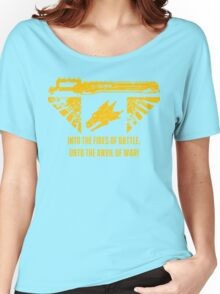 Into the fires of battle Women's Relaxed Fit T-Shirt