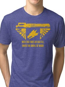 Into the fires of battle Tri-blend T-Shirt