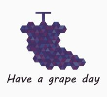 Have a grape day Kids Tee