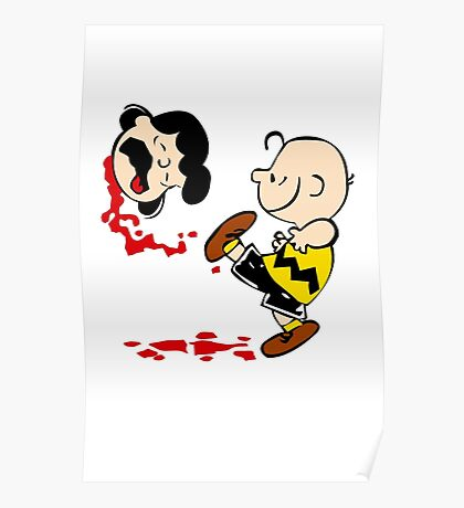 Lucy is a punt charlie brown funny nerd geek geeky Poster
